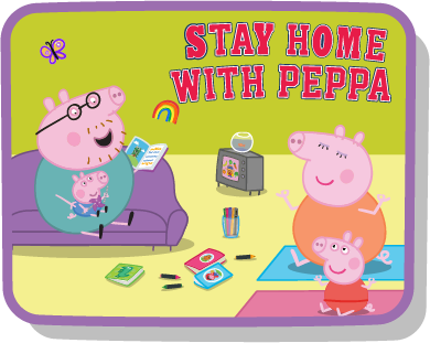 Stay Home with Peppa